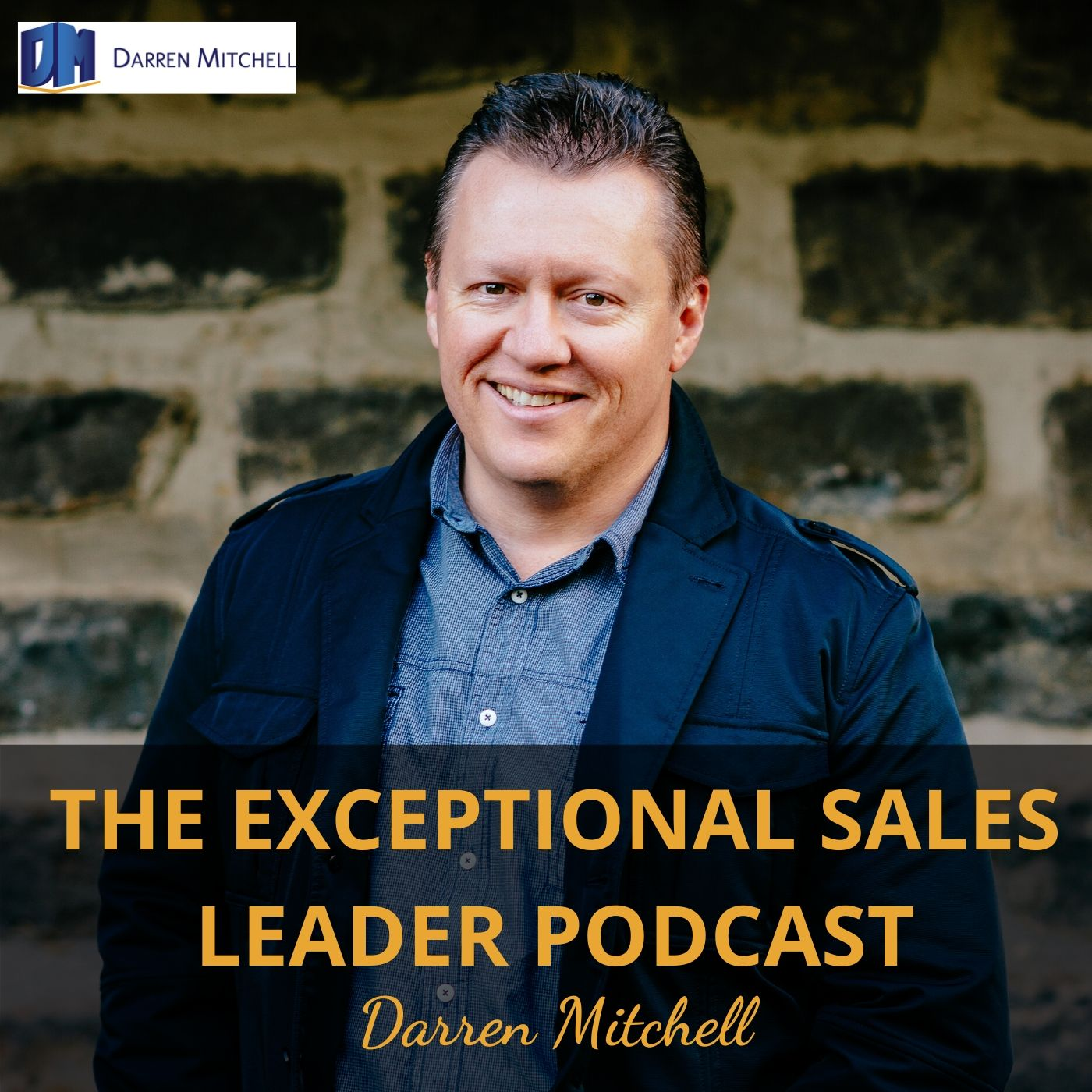 The Exceptional Sales Leader Podcast